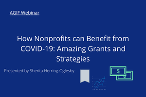 How Nonprofits can Benefit from COVID-19: Amazing Grants and Strategies