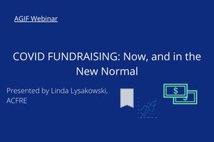 COVID FUNDRAISING: Now, and in the New Normal